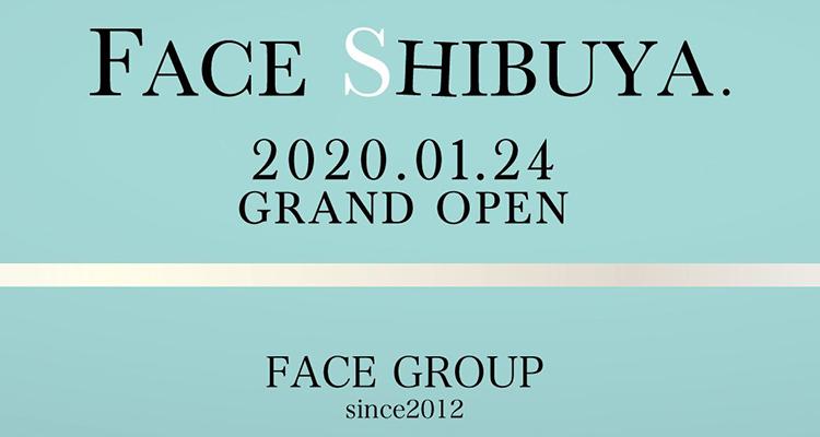 渋谷FACE